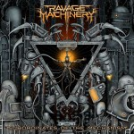 RAVAGE MACHINERY – Subordinates of the Mechanism