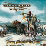 Blizzard Hunter – Heavy Metal To The Vein