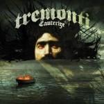 Tremonti – Cauterize