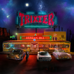 Trixter – Human Era
