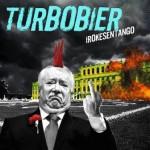 Turbobier – Irokesentango