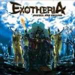 Exotheria – Angels Are Calling
