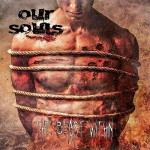 Our Souls – The Beast Within