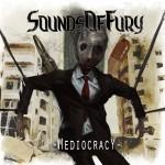 Sounds Of Fury – Mediocracy