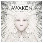 Awaken The Empire – Aurora