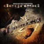 Degreed – Dead But Not Forgotten