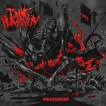 Dying Humanity – Deadened