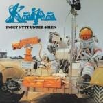 Kaipa – Kaipa & Inget Nytt Under Solen