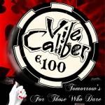 Vile Caliber – Tomorrows For Those Who Dare