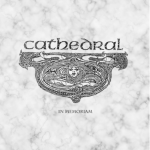 Cathedral – In Memoriam