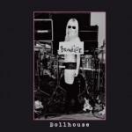 Brunhilde – Dollhouse