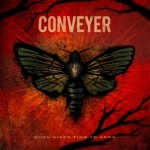 Conveyer – When Given Time To Grow