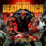 Five Finger Death Punch – I Got Your Six