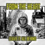 From The Heart – Leave It All Behind