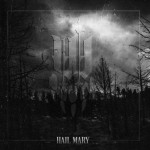 IWrestledABearOnce – Hail Mary