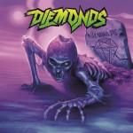 DIEMONDS – NEVER WANNA DIE