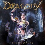 Dragony – Shadowplay