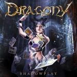 Dragony – Shadowplay