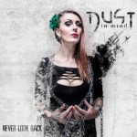 Dust In Mind – Never Look Back