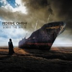 Federal Charm – Across The Divide