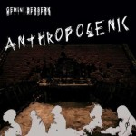 Gemini Berserk – Anthropogenik