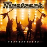 Mustasch – Testosterone
