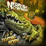 Neurotic November – Fighting Words