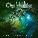 One Machine – The Final Cull