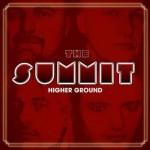 The Summit – Higher Ground