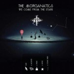 The Morganatics – We Come From The Stars