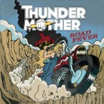 Thundermother – Road Fever