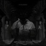 TYRANNY – Aeons In Tectonic Interment
