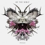 Be The Wolf – IMAGO