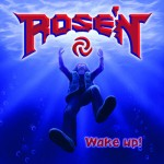 ROSE´N – Wake Up
