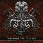 Down Among The Dead Man – Exterminate! Annihilate! Destroy!
