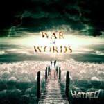 Hatred – War Of Words