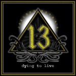 Joel Hoekstra's 13 – Dying To Live