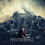 Melted Space – The Great Lie