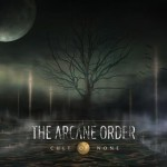 The Arcane Order – Cult Of None