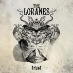 The Loranes – Trust