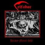 CEIFADOR – HEAVY METAL 666