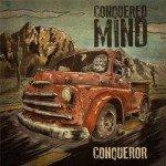 Conquered Mind – Conqueror
