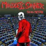 Mindless Sinner – The New Messiah