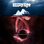 Eldritch – Underlying Issues