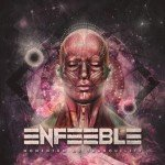 Enfeeble – Momentum Of Tranquility