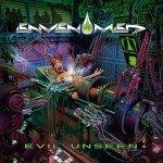 Envenomed – Evil Unseen
