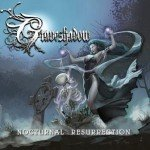 Graveshadow – Nocturnal Resurrection