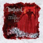 Mindpatrol – The Marble Fall