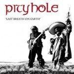 PityHole – Last Breath On Earth