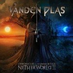 Vanden Plas – Chronicles of the Immortals: Netherworld II
